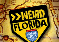 Weird Florida: Roads Less Traveled