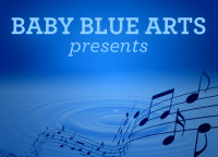 Baby Blue Arts Presents