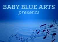 Baby Blue Arts Presents