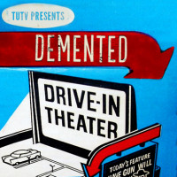 Demented Drive In Theater