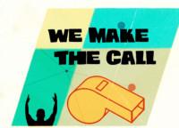 We Make the Call: January 30, 2016