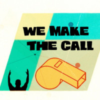 We Make the Call: January 30, 2016