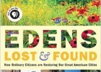 Edens Lost and Found: Philadelphia
