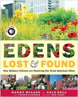Edens Lost and Found: Philadelphia