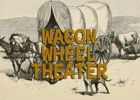 Wagon Wheel Theater