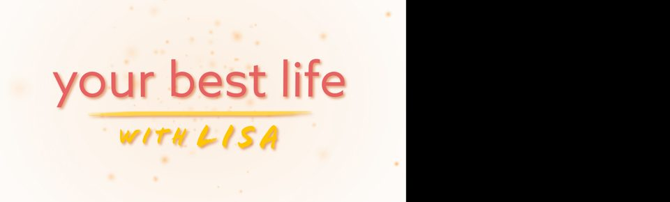 Your Best Life with Lisa Bien